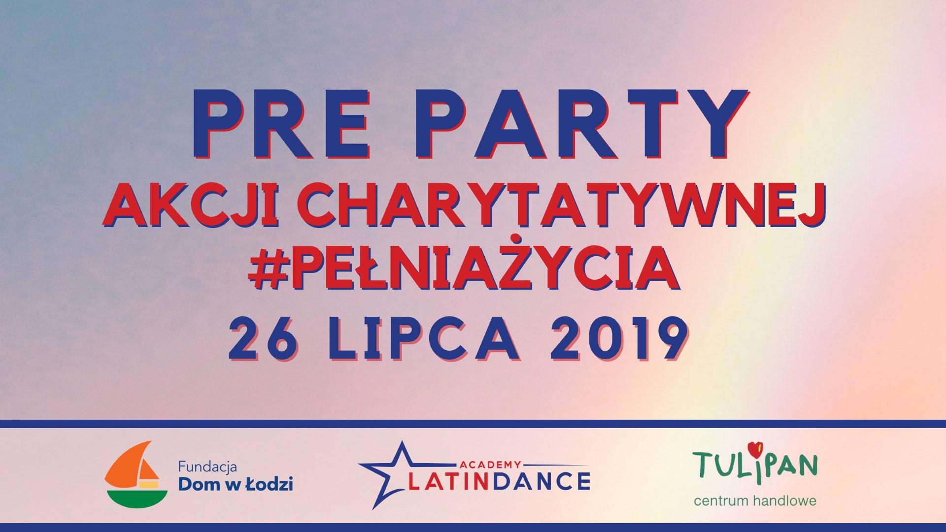 Pre Party #PełniaŻycia