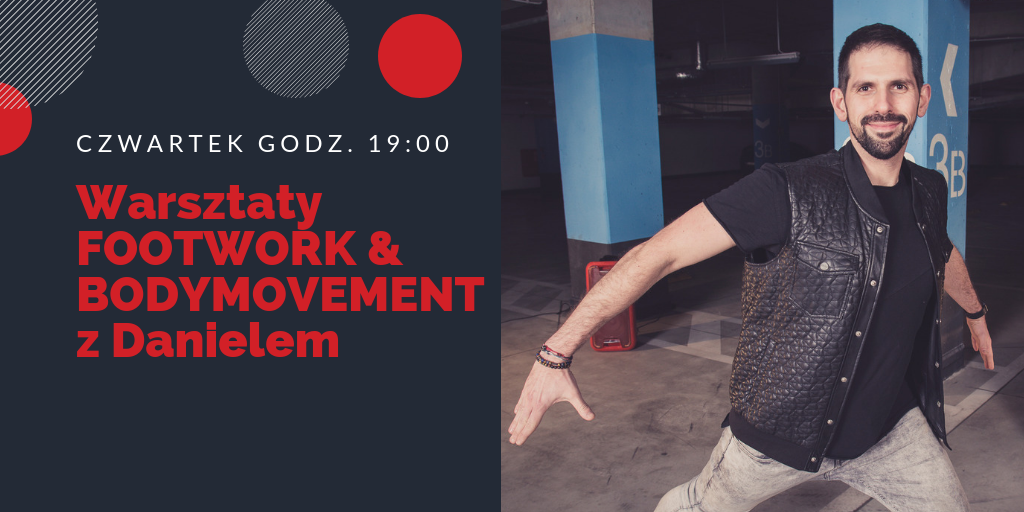 Warsztaty footwork&bodymovement