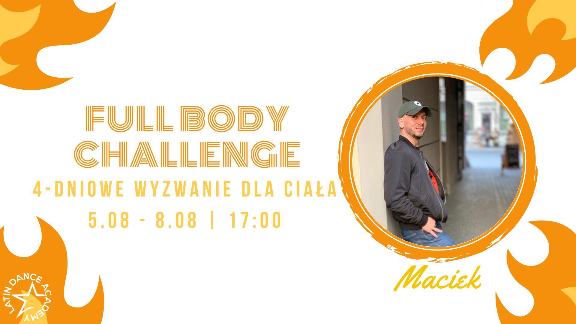 FullBody Challenge z Maćkiem | 5-8 sierpnia w LDA!